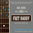 Fret Daddy's Basic Chords Sticker Set for Acoustic Electric Guitar - Learn Chord Shapes using Stickers